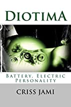 Diotima, Battery, Electric Personality by…