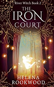 The Iron Court (River Witch) (Volume 2) af…