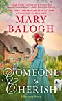 Someone to Cherish (The Westcott Series) - Mary Balogh