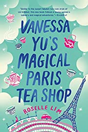 Vanessa Yu's Magical Paris Tea Shop –…