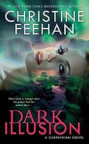 Dark Illusion (Carpathian Novel, A) af…
