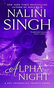 Alpha Night (Psy-Changeling book 19) –…