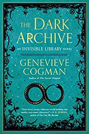 The Dark Archive (The Invisible Library…