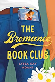 The Bromance Book Club de Lyssa Kay Adams