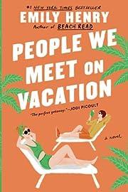 People We Meet on Vacation de Emily Henry