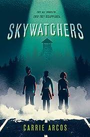 Skywatchers af Carrie Arcos