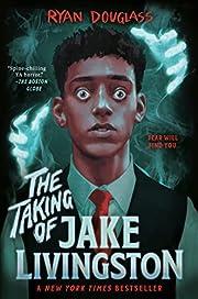 The Taking of Jake Livingston por Ryan…