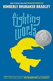 Fighting Words de Kimberly Brubaker Bradley