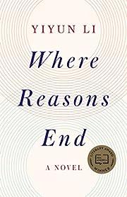 Where Reasons End: A Novel – tekijä:…