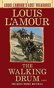 The Walking Drum (Louis L'Amour's Lost…