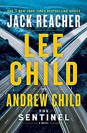 The Sentinel: A Jack Reacher Novel av Lee…