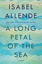 A Long Petal of the Sea: A Novel –…