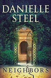 Neighbors: A Novel de Danielle Steel