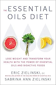 The Essential Oils Diet: Lose Weight and…