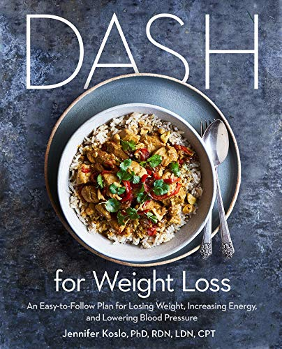 DASH for Weight Loss by Jennifer Koslo