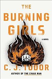 The Burning Girls: A Novel de C. J. Tudor