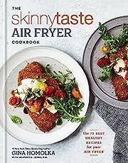 The Skinnytaste Air Fryer Cookbook: The 75…