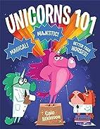 Unicorns 101 by Cale Atkinson
