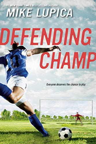 Defending Champ by Mike Lupica