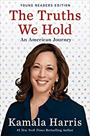 The Truths We Hold: An American Journey…