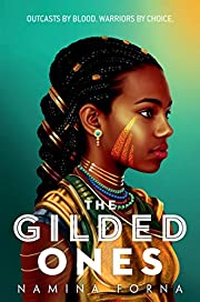 The Gilded Ones por Namina Forna