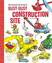 Richard Scarry's Busy Busy Construction Site…