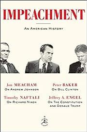 Impeachment: An American History by Jon…