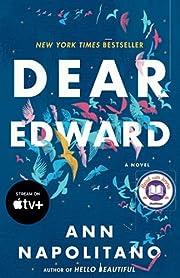Dear Edward: A Novel de Ann Napolitano