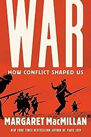 War: How Conflict Shaped Us – tekijä:…