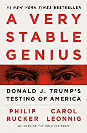 A Very Stable Genius: Donald J. Trump's…