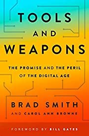Tools and Weapons: The Promise and the Peril…