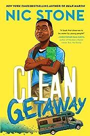 Clean Getaway – tekijä: Nic Stone
