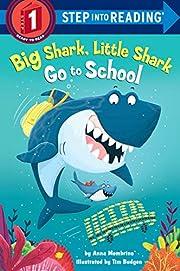 Big Shark, Little Shark Go to School (Step…