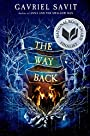 The Way Back - Gavriel Savit