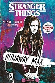 Stranger Things: Runaway Max von Brenna…