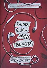 Good Girl, Bad Blood: The Sequel to A Good…