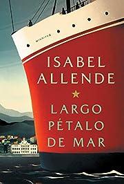 Largo pétalo de mar (Spanish Edition) –…