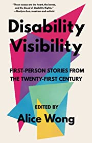 Disability Visibility: First-Person Stories…