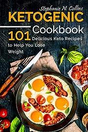 Ketogenic Cookbook: 101 Delicious Keto…