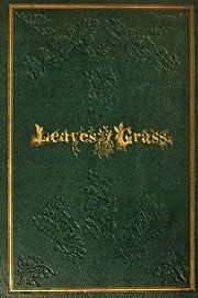 Leaves Of Grass: 1855 de Walt Whitman