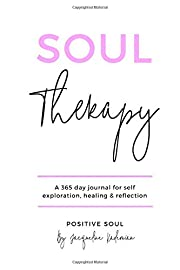 Soul Therapy: A 365 day journal for self…