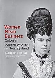 Women Mean Business: Colonial businesswomen…
