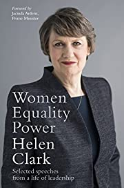 Women, Equality, Power: Selected Speeches…