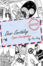 Dear Earthling: Cosmic Correspondent by…