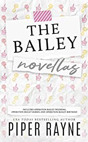 The Bailey Novellas – tekijä: Piper Rayne
