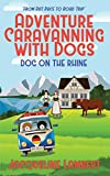 Dog on the Rhine: From Rat Race to Road Trip