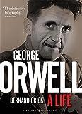 George Orwell : a life / Bernard Crick