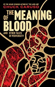 The Meaning of Blood And Other Tales of…