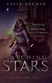Catching Stars de Cayla Keenan