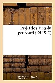 Projet de Statuts Du Personnel (Sciences…